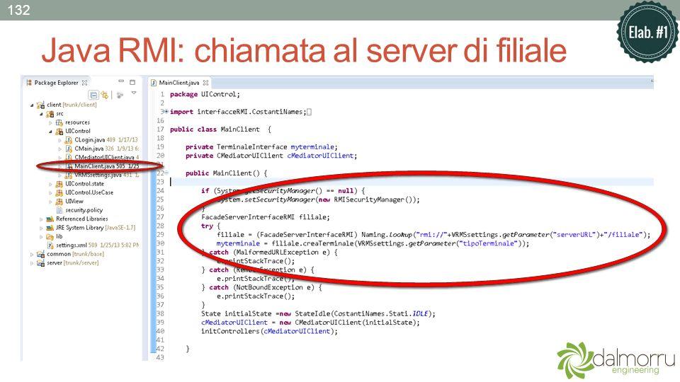 Java RMI: chiamata al server di filiale 132