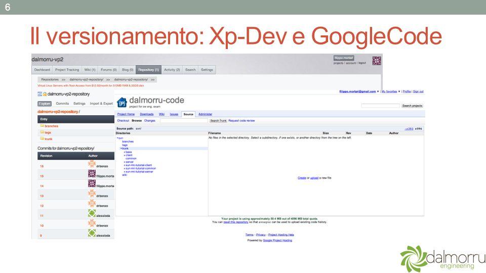 Il versionamento: Xp-Dev e GoogleCode 6