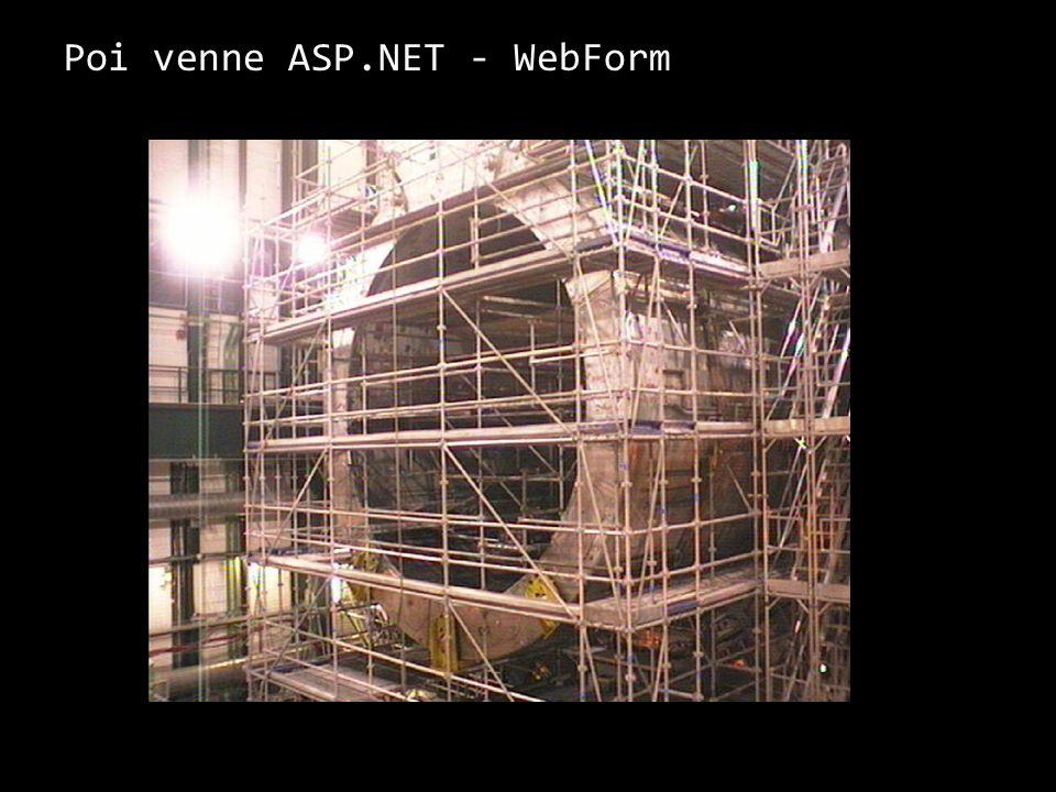 Poi venne ASP.NET - WebForm