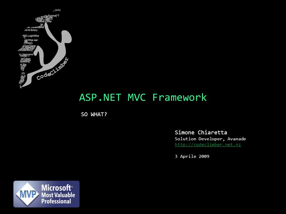ASP.NET MVC Framework SO WHAT.