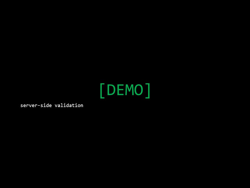 [DEMO] server-side validation