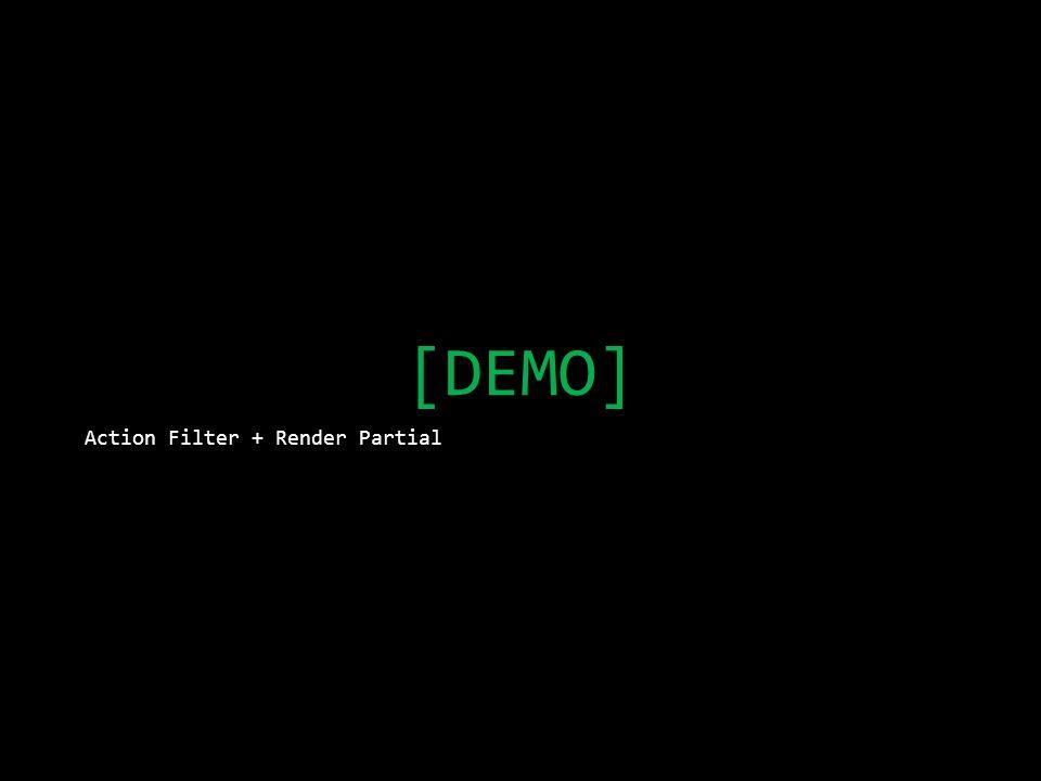 [DEMO] Action Filter + Render Partial
