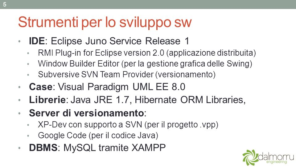 Il versionamento: Xp-Dev e GoogleCode 6