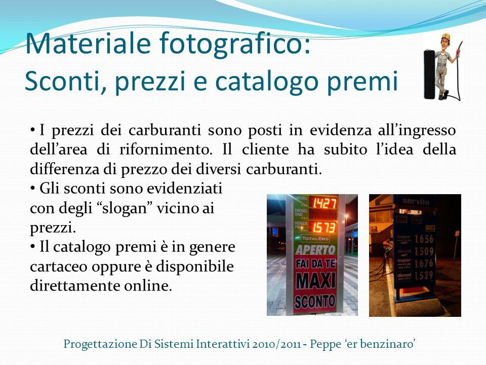 Materiale fotografico: Sconti, prezzi e catalogo premi Progettazione Di Sistemi Interattivi 2010/2011 - Peppe er benzinaro I prezzi dei carburanti son