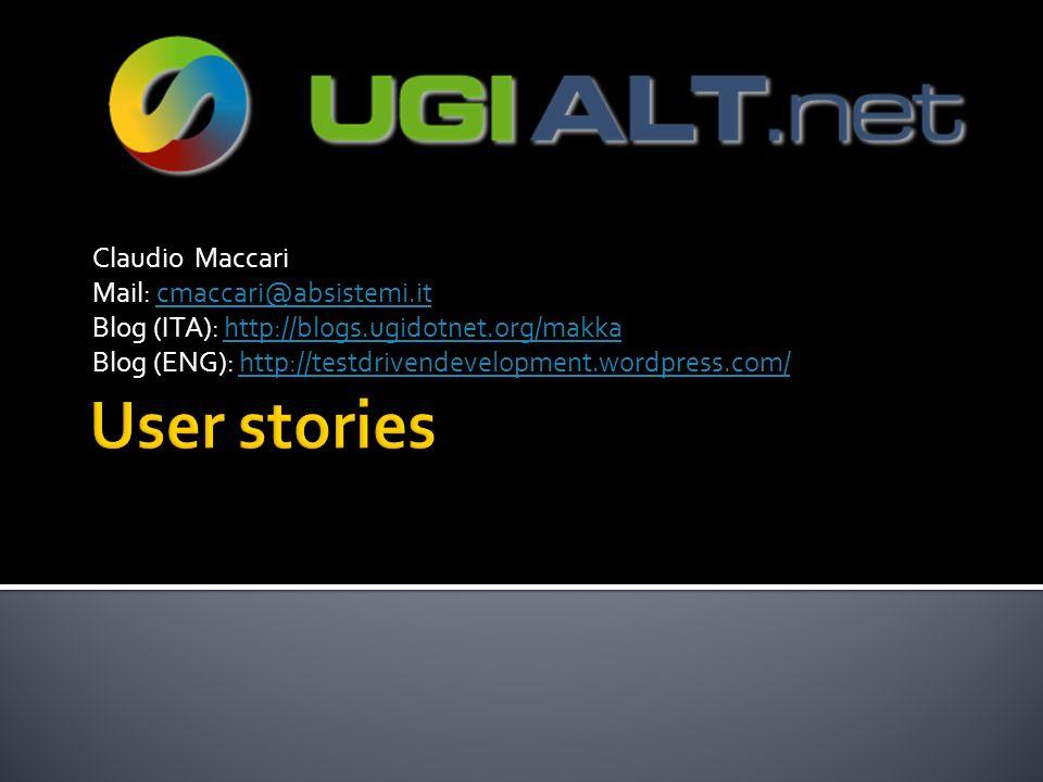 Claudio Maccari Mail: cmaccari@absistemi.itcmaccari@absistemi.it Blog (ITA): http://blogs.ugidotnet.org/makkahttp://blogs.ugidotnet.org/makka Blog (EN
