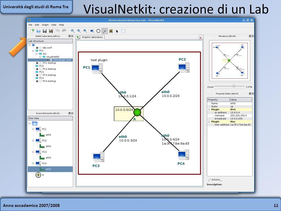 Anno accademico 2007/200811 Università degli studi di Roma Tre VisualNetkit: creazione di un Lab
