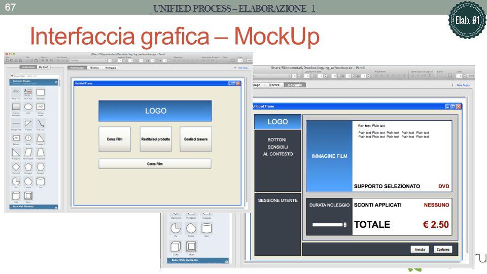 Interfaccia grafica – MockUp 67 UNIFIED PROCESS – ELABORAZIONE 1