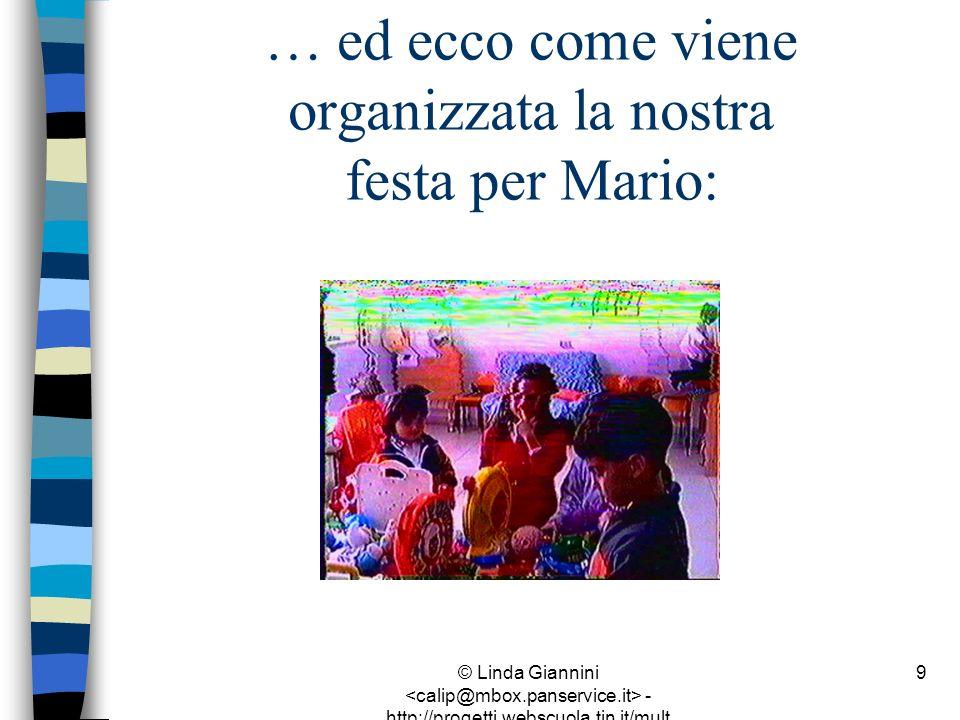 © Linda Giannini - http://progetti.webscuola.tin.it/mult ilab/lati07/ 10
