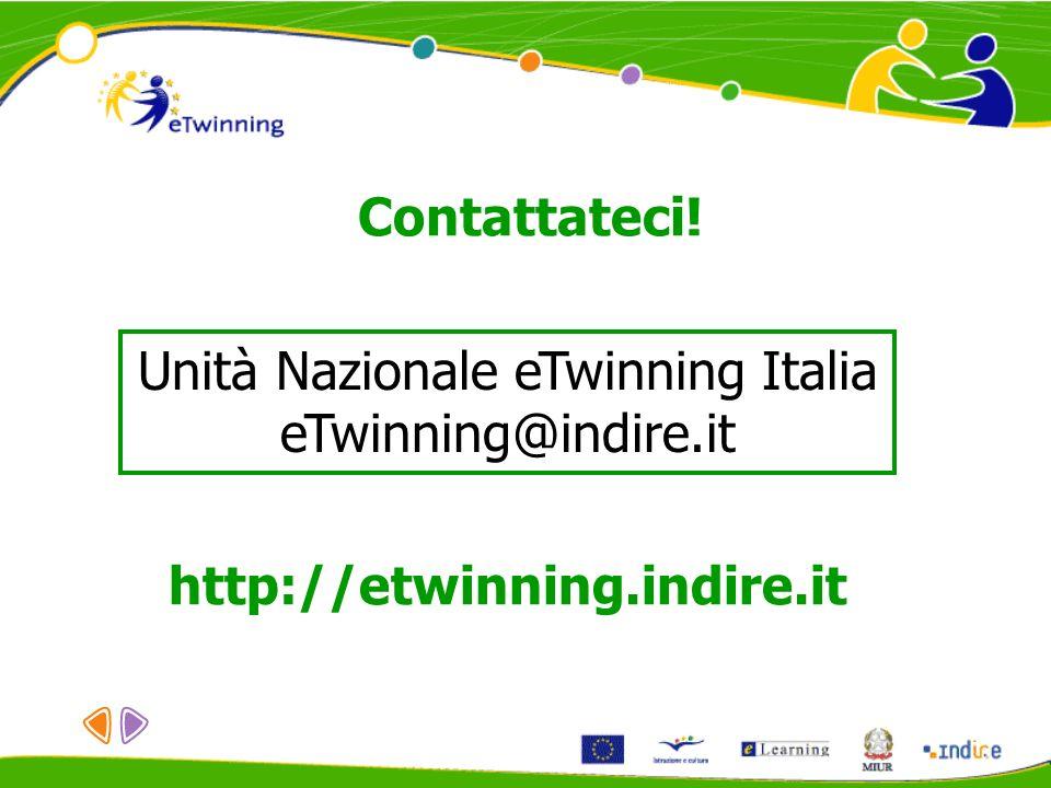 Contattateci! Unità Nazionale eTwinning Italia eTwinning@indire.it http://etwinning.indire.it