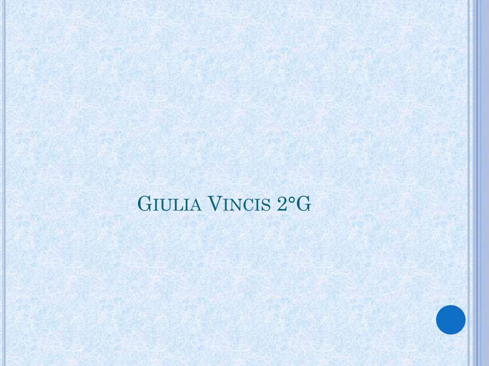 G IULIA V INCIS 2°G