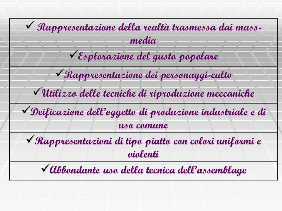Rappresentazione della realtà trasmessa dai mass- media Rappresentazione della realtà trasmessa dai mass- media Esplorazione del gusto popolare Esplor