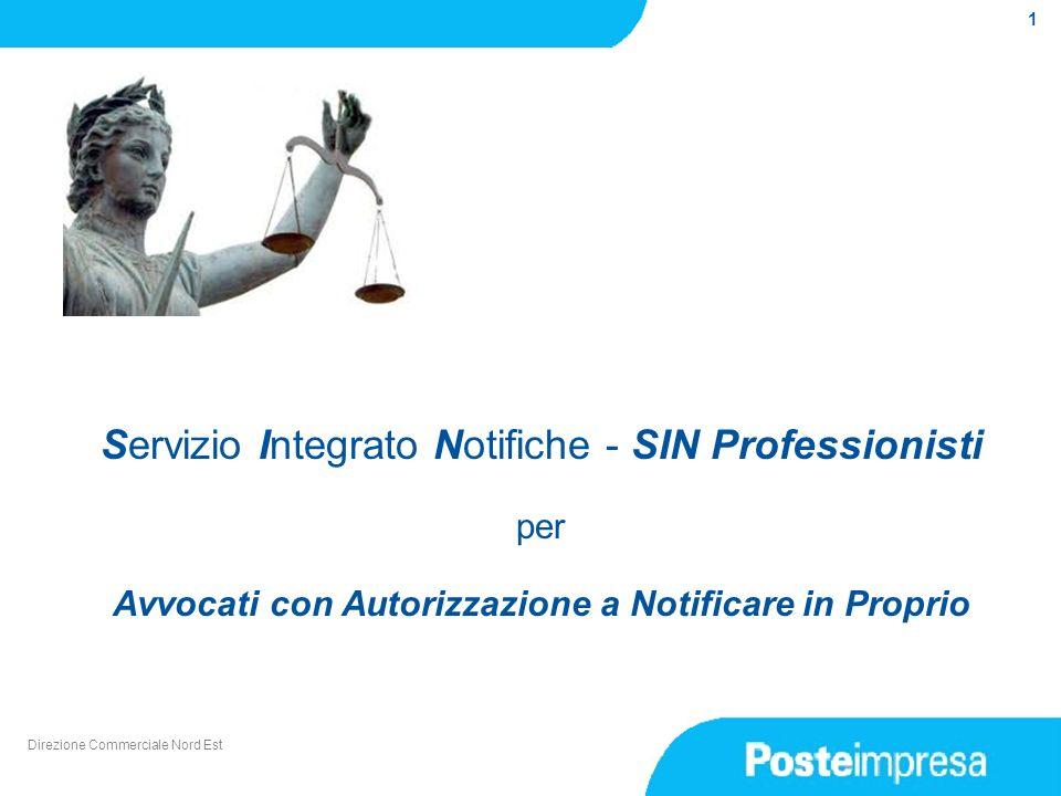 1 Direzione Commerciale Nord Est Servizio Integrato Notifiche - SIN Professionisti per Avvocati con Autorizzazione a Notificare in Proprio