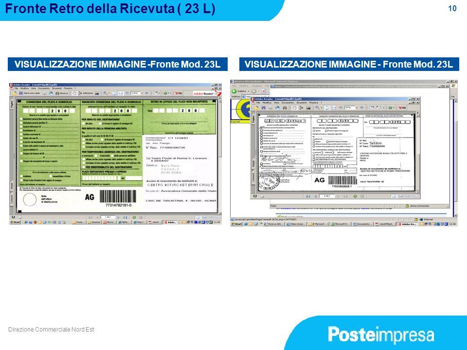 10 Fronte Retro della Ricevuta ( 23 L) VISUALIZZAZIONE IMMAGINE -Fronte Mod. 23L Direzione Commerciale Nord Est