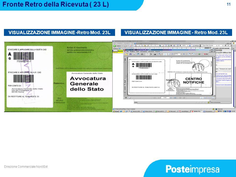 11 Fronte Retro della Ricevuta ( 23 L) VISUALIZZAZIONE IMMAGINE -Retro Mod. 23L Direzione Commerciale Nord Est