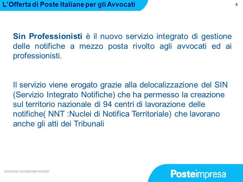 4 LOfferta di Poste Italiane per gli Avvocati Sin Professionisti è il nuovo servizio integrato di gestione delle notifiche a mezzo posta rivolto agli