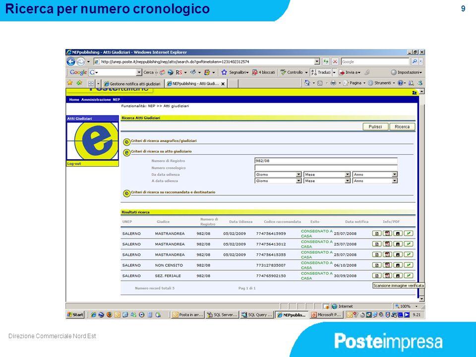 9 Ricerca per numero cronologico Direzione Commerciale Nord Est