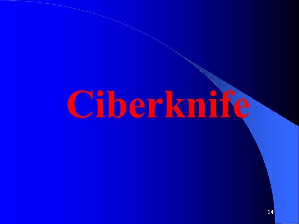 14 Ciberknife