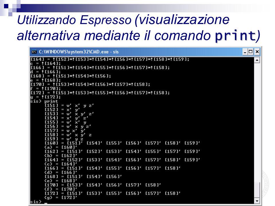 print Utilizzando Espresso (visualizzazione alternativa mediante il comando print )