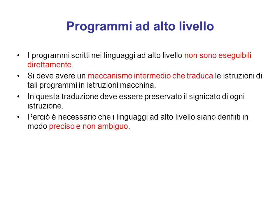Obiettivi Quindi l'obiettivo di base dei linguaggi di programmazione ad alto livello e quello di consentire al programmatore di astrarre dalle caratte