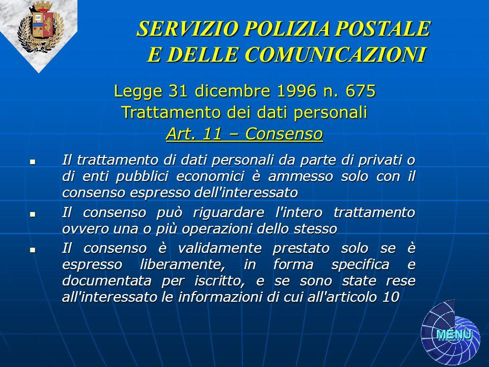 MENU Il trattamento di dati personali da parte di privati o di enti pubblici economici è ammesso solo con il consenso espresso dell'interessato Il tra