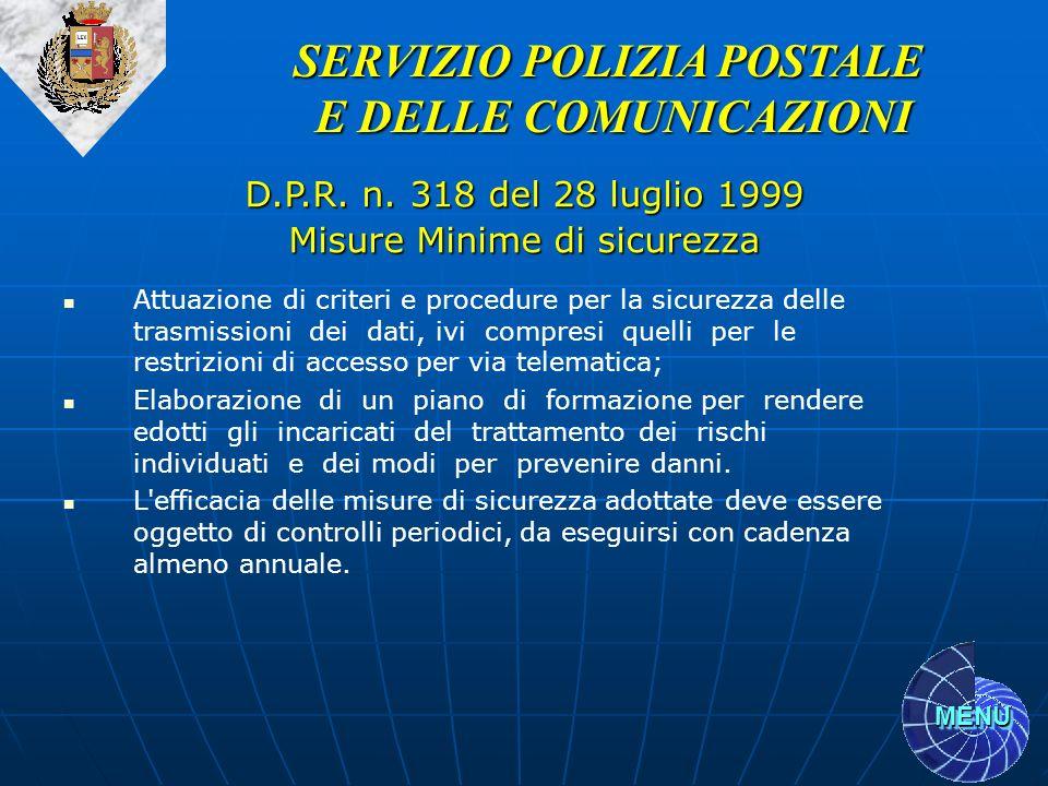 MENU Attuazione di criteri e procedure per la sicurezza delle trasmissioni dei dati, ivi compresi quelli per le restrizioni di accesso per via telemat