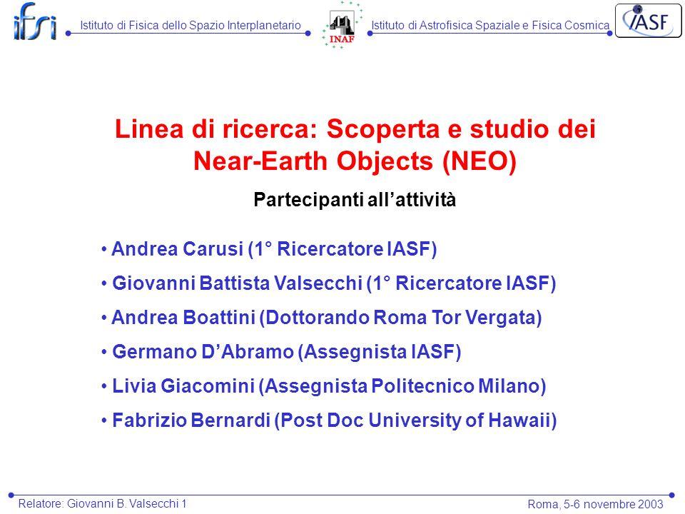 Istituto di Fisica dello Spazio InterplanetarioIstituto di Astrofisica Spaziale e Fisica Cosmica Relatore: Giovanni B.