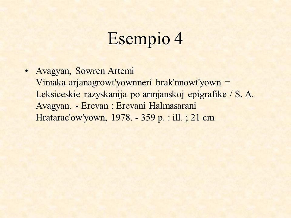 Esempio 4 Avagyan, Sowren Artemi Vimaka arjanagrowt yownneri brak nnowt yown = Leksiceskie razyskanija po armjanskoj epigrafike / S.