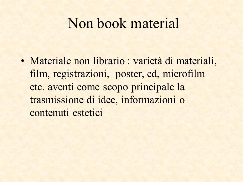 Non book material Materiale non librario : varietà di materiali, film, registrazioni, poster, cd, microfilm etc.