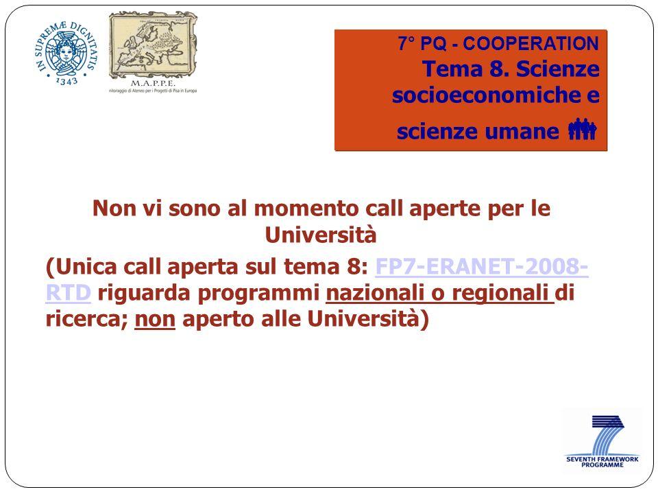 7° PQ - COOPERATION Tema 8. Scienze socioeconomiche e scienze umane 7° PQ - COOPERATION Tema 8.