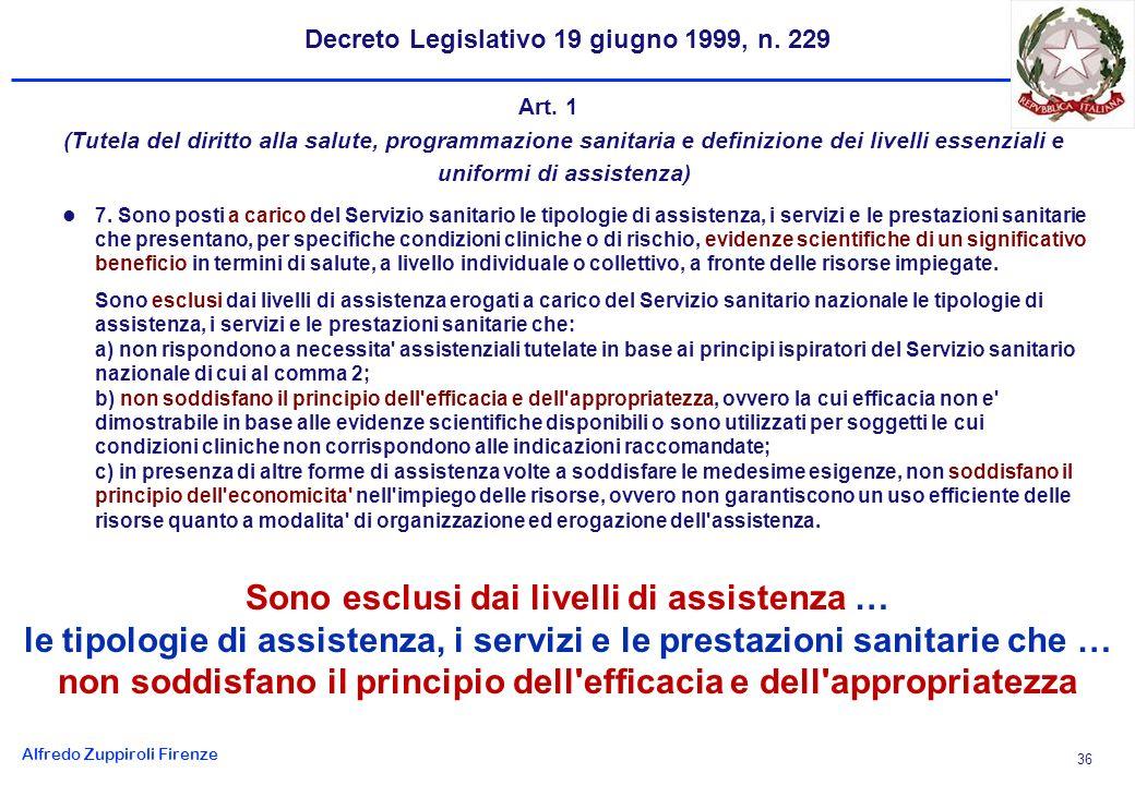 Alfredo Zuppiroli Firenze 36 Decreto Legislativo 19 giugno 1999, n.