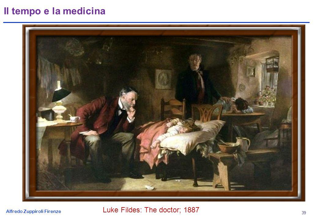 Alfredo Zuppiroli Firenze 39 Il tempo e la medicina Luke Fildes: The doctor; 1887
