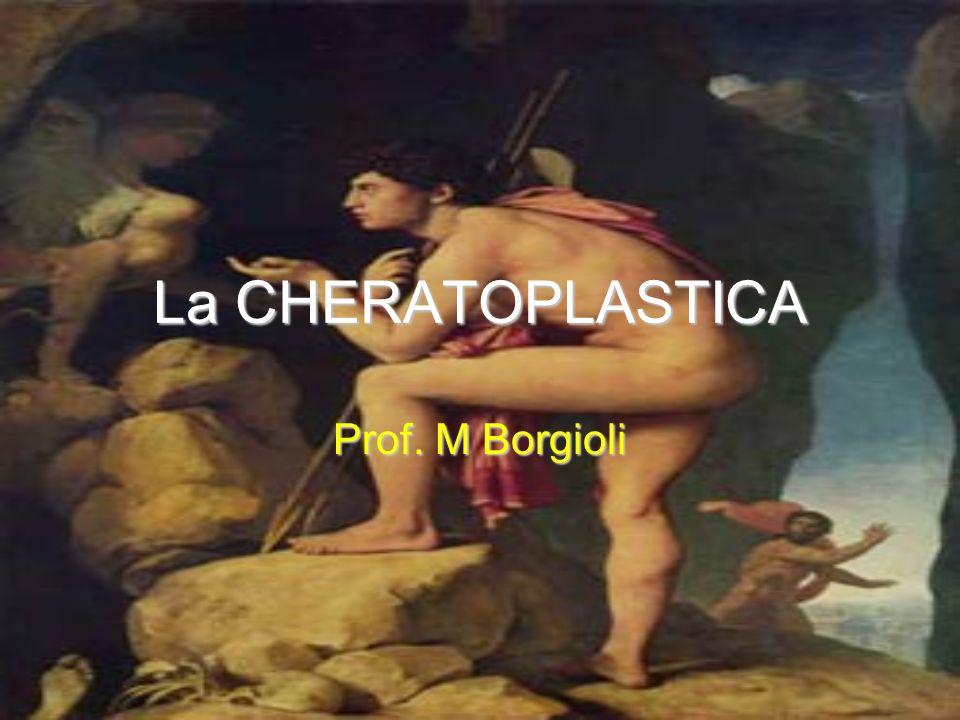 La CHERATOPLASTICA Prof. M Borgioli
