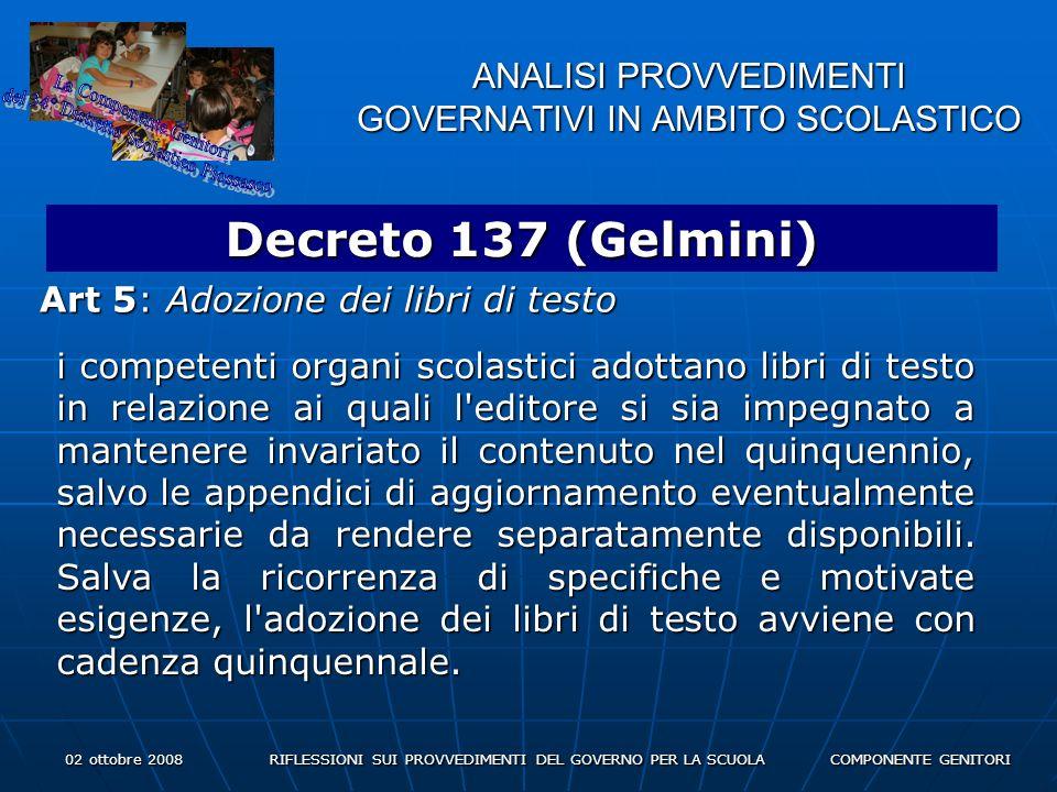 02 ottobre 2008 RIFLESSIONI SUI PROVVEDIMENTI DEL GOVERNO PER LA SCUOLA COMPONENTE GENITORI ANALISI PROVVEDIMENTI GOVERNATIVI IN AMBITO SCOLASTICO Disegno di legge Aprea 2.