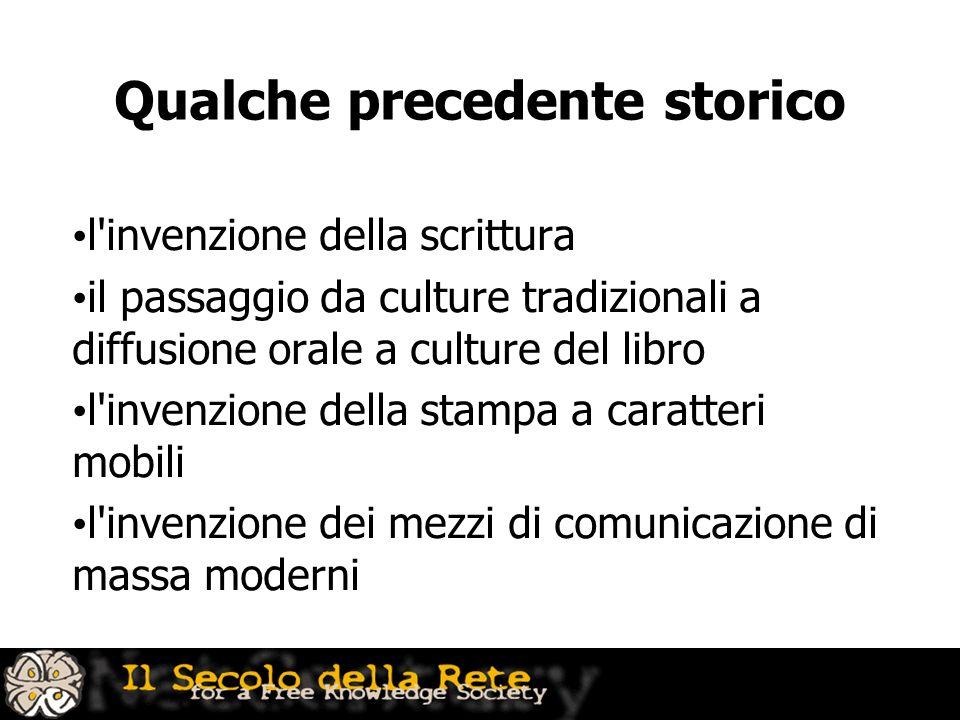 Qualche precedente storico l'invenzione della scrittura il passaggio da culture tradizionali a diffusione orale a culture del libro l'invenzione della