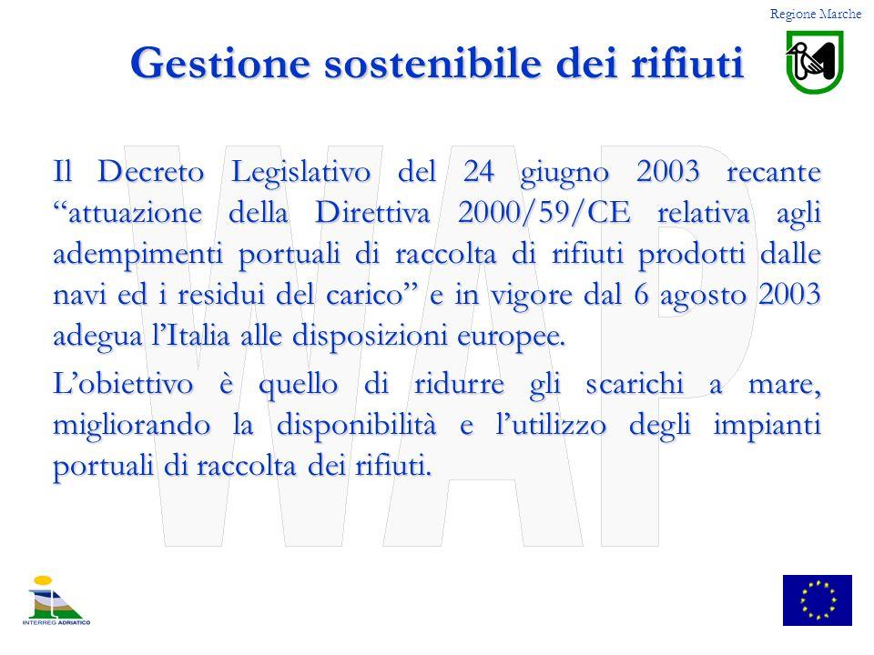 Il Decreto Legislativo del 24 giugno 2003 recante attuazione della Direttiva 2000/59/CE relativa agli adempimenti portuali di raccolta di rifiuti prod