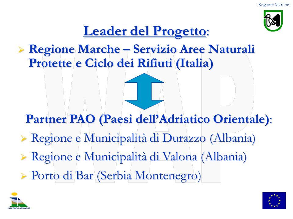 Leader del Progetto: Regione Marche – Servizio Aree Naturali Protette e Ciclo dei Rifiuti (Italia) Regione Marche – Servizio Aree Naturali Protette e