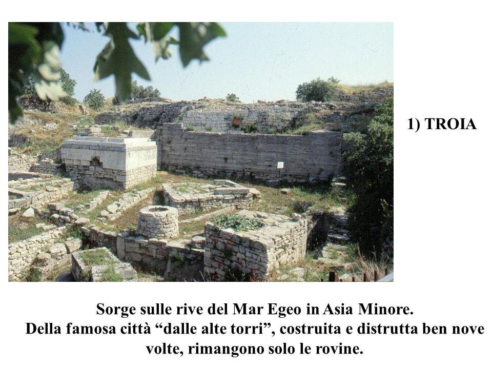 Sorge sulle rive del Mar Egeo in Asia Minore. Della famosa città dalle alte torri, costruita e distrutta ben nove volte, rimangono solo le rovine. 1)