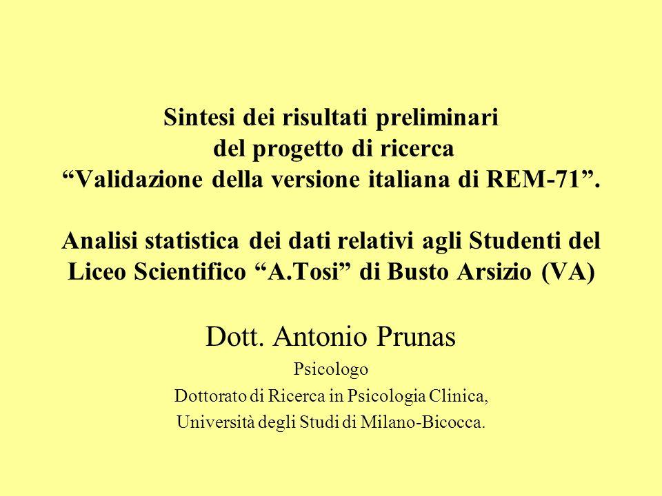 Sintesi dei risultati preliminari del progetto di ricerca Validazione della versione italiana di REM-71. Analisi statistica dei dati relativi agli Stu