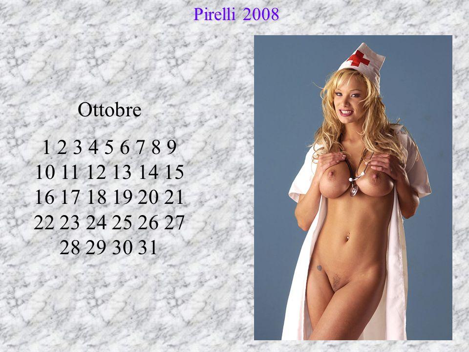 Ottobre 1 2 3 4 5 6 7 8 9 10 11 12 13 14 15 16 17 18 19 20 21 22 23 24 25 26 27 28 29 30 31 Pirelli 2008 Pirelli 2008