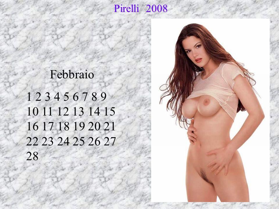 Febbraio 1 2 3 4 5 6 7 8 9 10 11 12 13 14 15 16 17 18 19 20 21 22 23 24 25 26 27 28 Pirelli 2008 Pirelli 2008