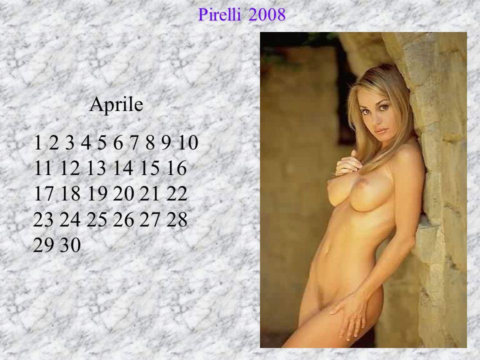 Aprile 1 2 3 4 5 6 7 8 9 10 11 12 13 14 15 16 17 18 19 20 21 22 23 24 25 26 27 28 29 30 Pirelli 2008 Pirelli 2008