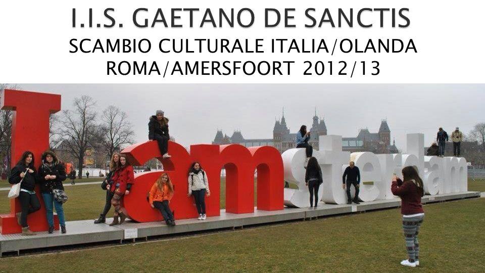 SCAMBIO CULTURALE ITALIA/OLANDA ROMA/AMERSFOORT 2012/13