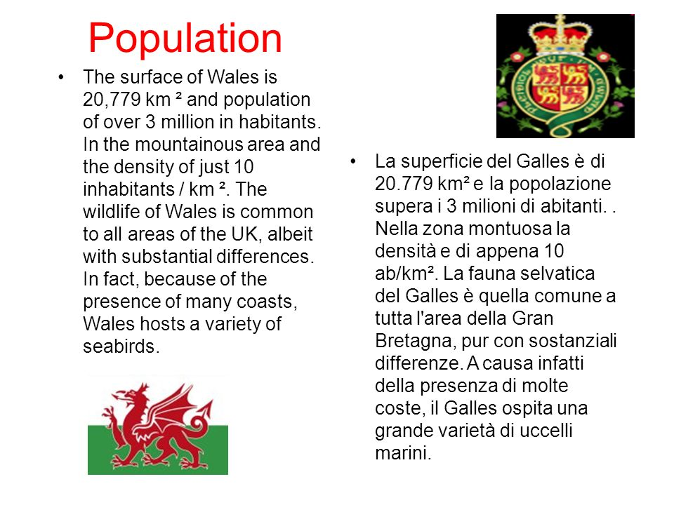 Territory Wales is a generally mountainous country on the western side of central southern Great Britain.