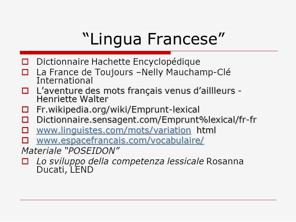 Lingua Francese Dictionnaire Hachette Encyclopédique La France de Toujours –Nelly Mauchamp-Clé International Laventure des mots français venus daillle