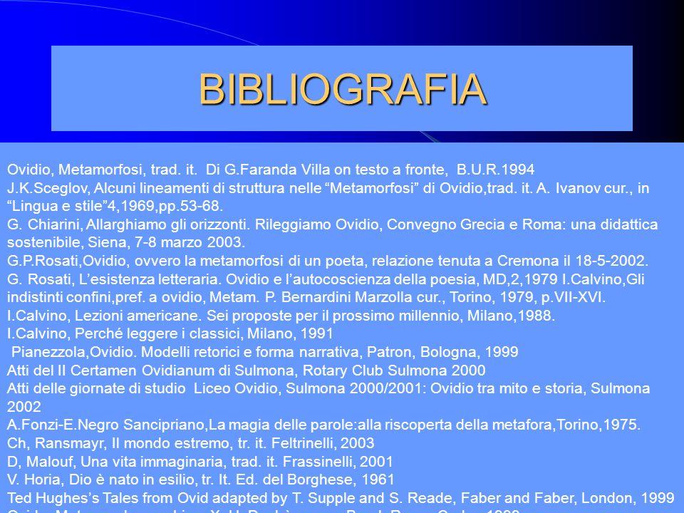 Marina Fumagalli15 BIBLIOGRAFIA Ovidio, Metamorfosi, trad. it. Di G.Faranda Villa on testo a fronte, B.U.R.1994 J.K.Sceglov, Alcuni lineamenti di stru