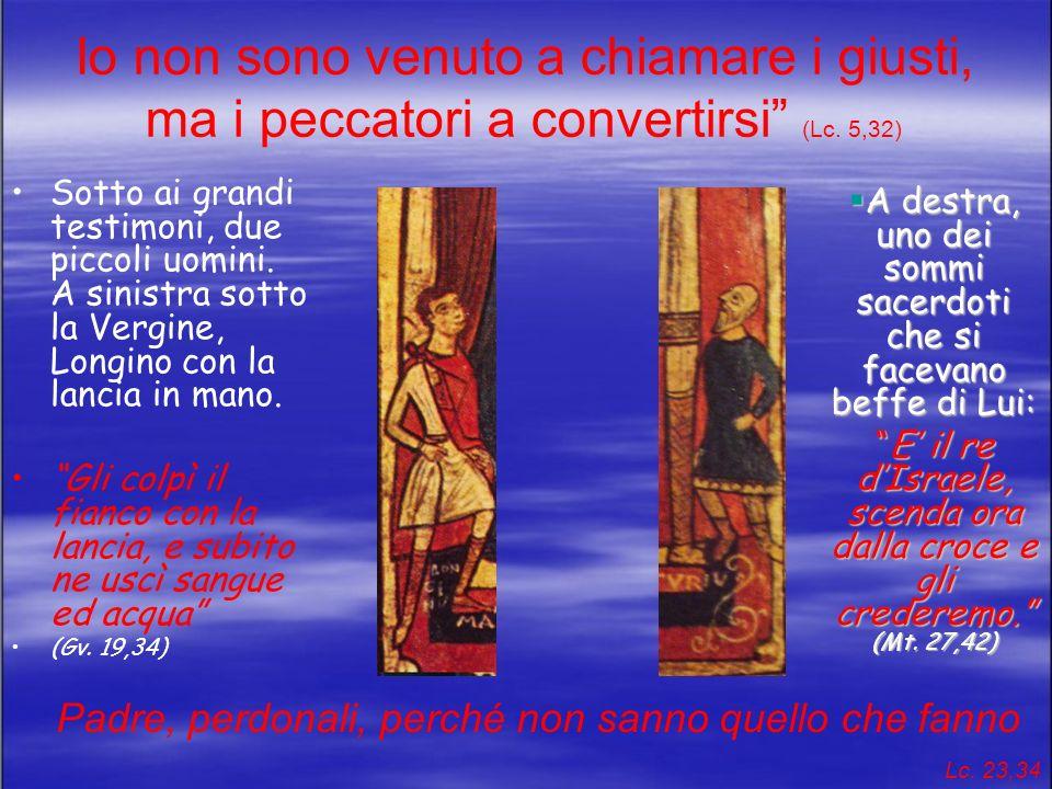 Veramente questo uomo era il Figlio di Dio la fededel centurione Allora il centurione che gli stava di fronte, vistolo spirare in quel modo disse:Veramente questo uomo era il Figlio di Dio.