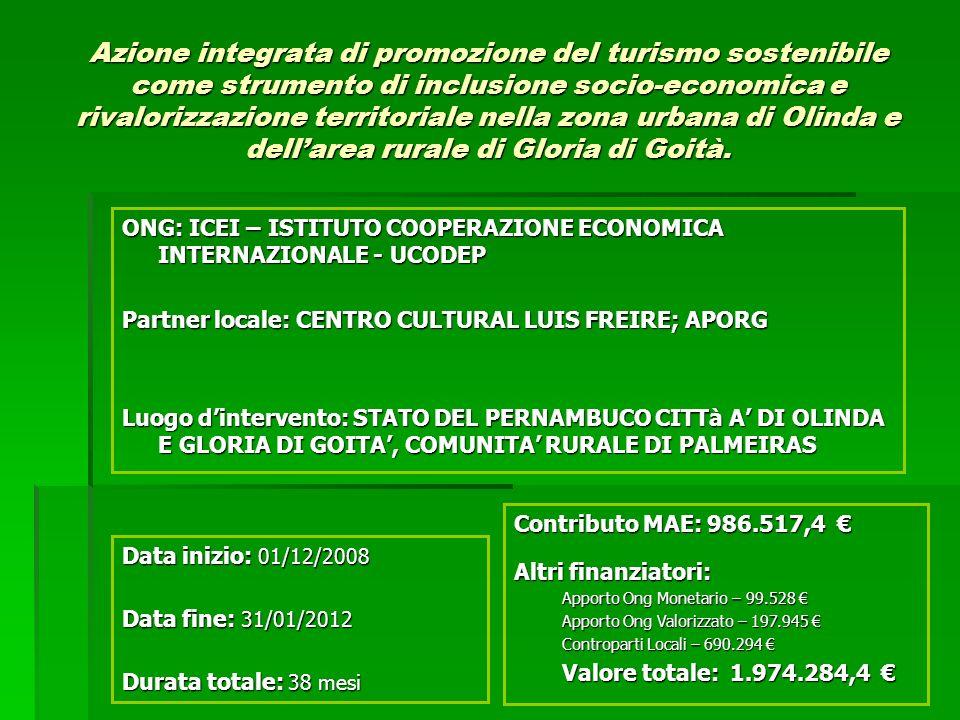 Azione integrata di promozione del turismo sostenibile come strumento di inclusione socio-economica e rivalorizzazione territoriale nella zona urbana di Olinda e dellarea rurale di Gloria di Goità.