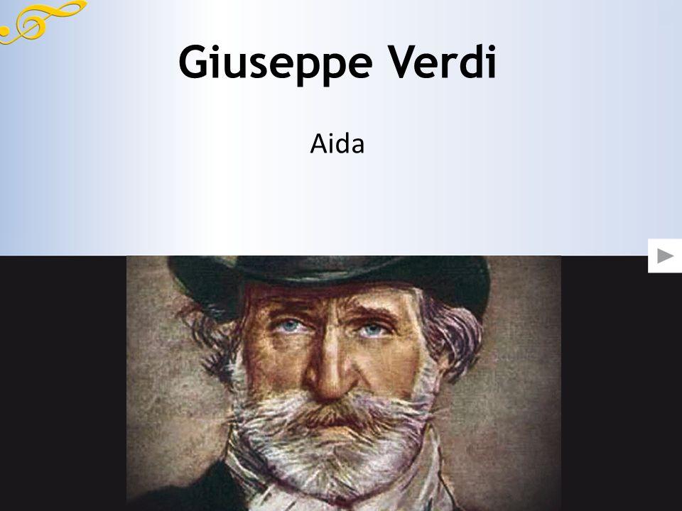 Giuseppe Verdi Aida 800x455 (da 800 a 900 di base va bene) ridimensionare limmagine prima di metterla nel PPT