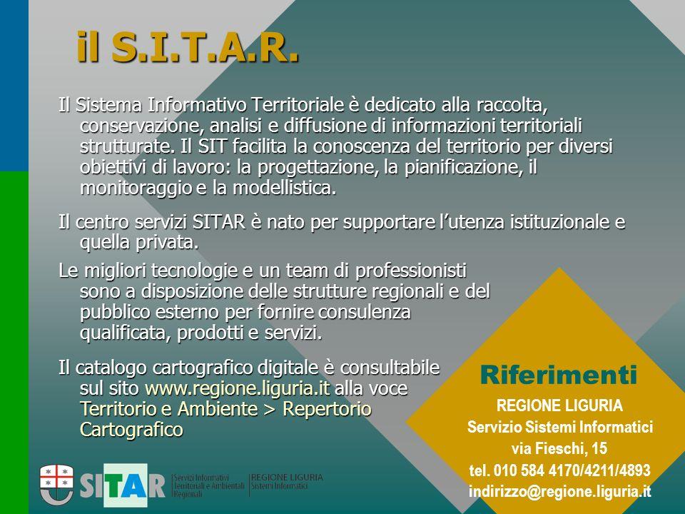 il S.I.T.A.R. Il Sistema Informativo Territoriale è dedicato alla raccolta, conservazione, analisi e diffusione di informazioni territoriali struttura