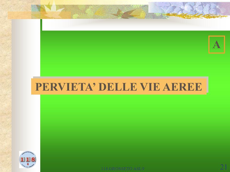 118 GROSSETO ASL 9 21 PERVIETA DELLE VIE AEREE A